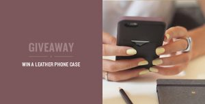 Phone Case Giveaways and Sweepstakes For iPhone, Samsung and Sony